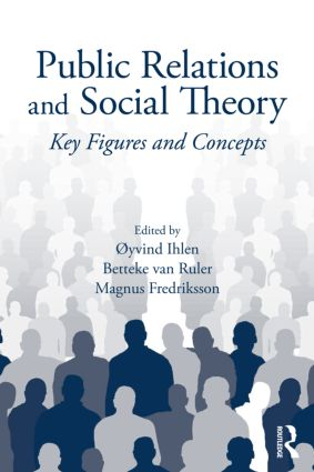 Public Relations and Social Theory: Key Figures and Concepts (Paperback) book cover