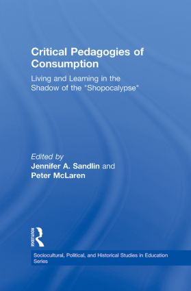 Rootlessness, Reenchantment, and Educating Desire: A Brief History of the Pedagogy of Consumption