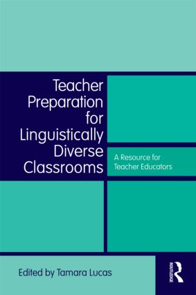 Teacher Preparation for Linguistically Diverse Classrooms: A Resource for Teacher Educators (Paperback) book cover