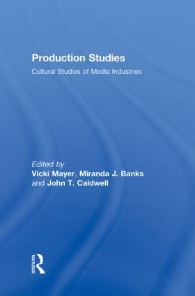 Introduction: Production Studies: Roots and Routes