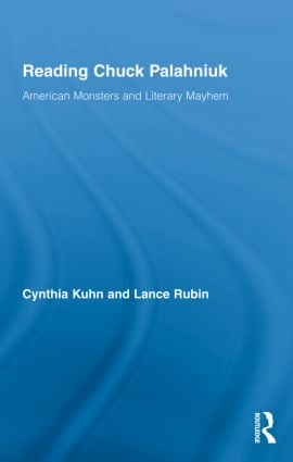 Reading Chuck Palahniuk: American Monsters and Literary Mayhem (Hardback) book cover