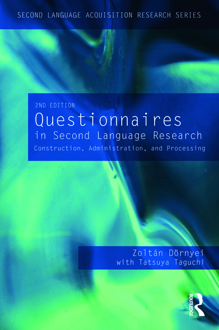 Questionnaires in Second Language Research: Construction, Administration, and Processing, 2nd Edition (Paperback) book cover