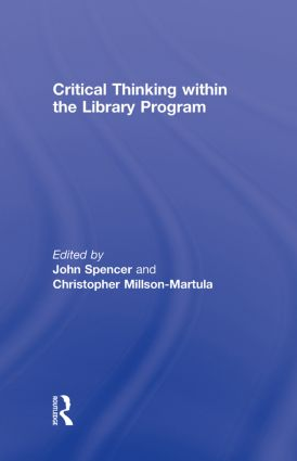 Critical Thinking Within the Library Program: 1st Edition (Hardback) book cover