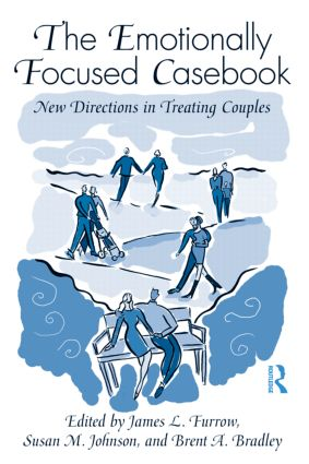 The Emotionally Focused Casebook: New Directions in Treating Couples (Paperback) book cover
