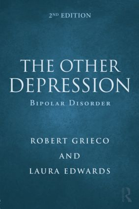 The Other Depression: Bipolar Disorder, 2nd Edition (Paperback) book cover