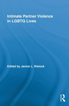 Intimate Partner Violence in LGBTQ Lives (Hardback) book cover