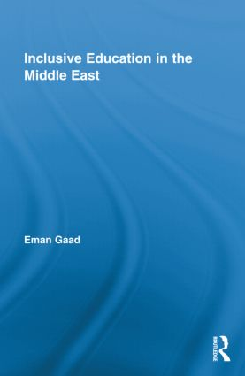 Inclusive Education in the Middle East (Hardback) book cover