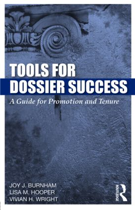 Tools for Dossier Success: A Guide for Promotion and Tenure, 1st Edition (Paperback) book cover