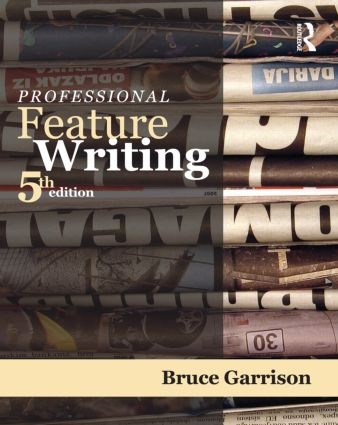 Professional Feature Writing: 5th Edition (Paperback) book cover