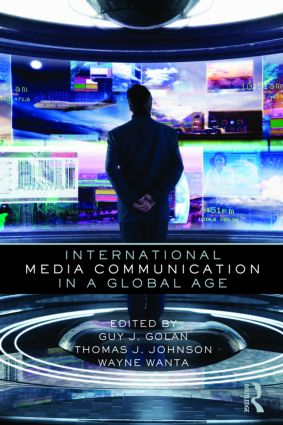 International Media Communication in a Global Age