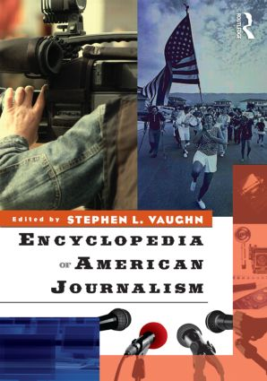 Encyclopedia of American Journalism: 1st Edition (Paperback) book cover