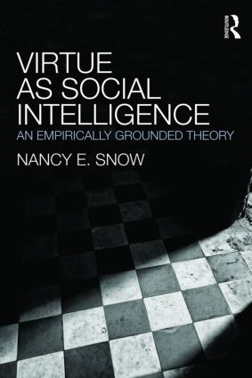 Virtue as Social Intelligence: An Empirically Grounded Theory (Paperback) book cover