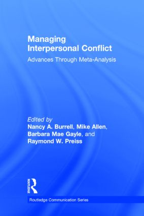 Managing Interpersonal Conflict: Advances through Meta-Analysis book cover