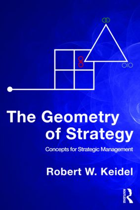 The Geometry of Strategy: Concepts for Strategic Management (Paperback) book cover