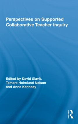 Perspectives on Supported Collaborative Teacher Inquiry (Hardback) book cover