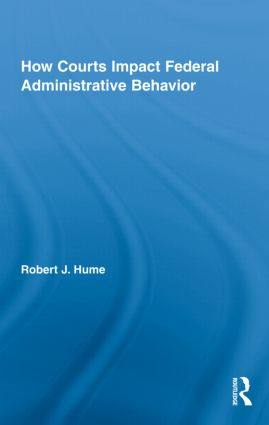 How Courts Impact Federal Administrative Behavior book cover