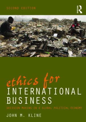 Ethics for International Business: Decision-Making in a Global Political Economy (Paperback) book cover
