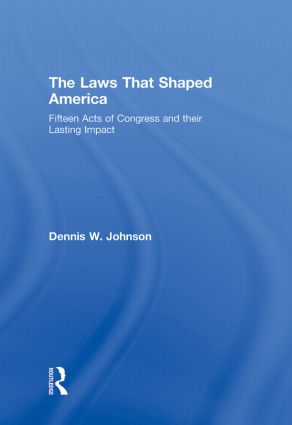 The Laws That Shaped America