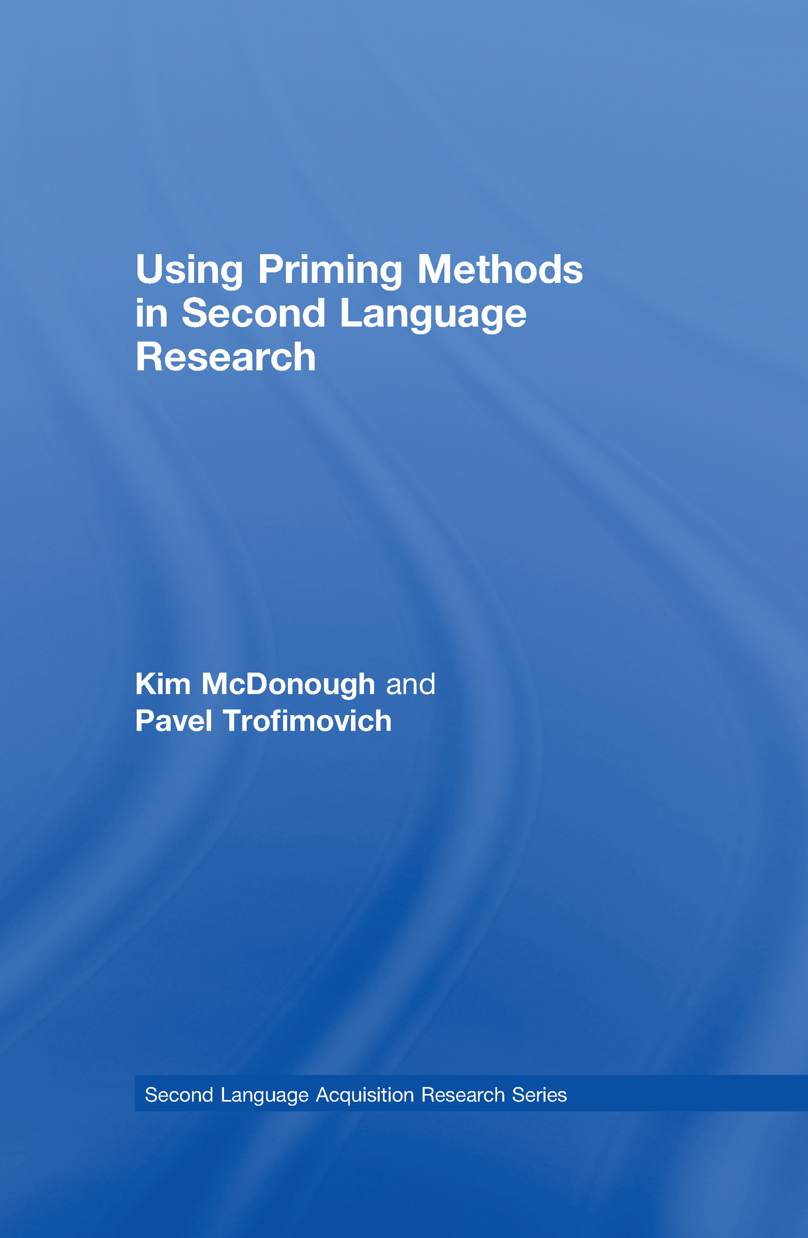 Using Priming Methods in Second Language Research