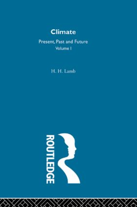 Climate: Past, Present and Future, 1st Edition (Hardback) book cover