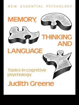 Memory, Thinking and Language: Topics in Cognitive Psychology book cover