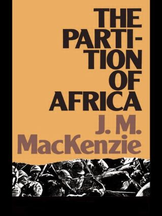 The Partition of Africa: And European Imperialism 1880-1900, 1st Edition (Paperback) book cover