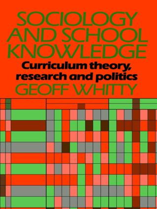 Sociology and School Knowledge: 1st Edition (Paperback) book cover