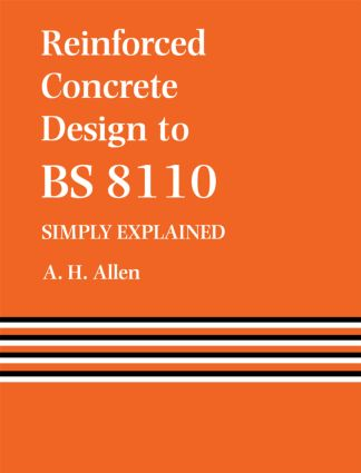 Reinforced Concrete Design to BS 8110 Simply Explained (Paperback) book cover