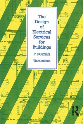 Design of Electrical Services for Buildings