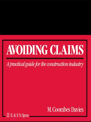 Avoiding Claims: A practical guide to limiting liability in the construction industry book cover
