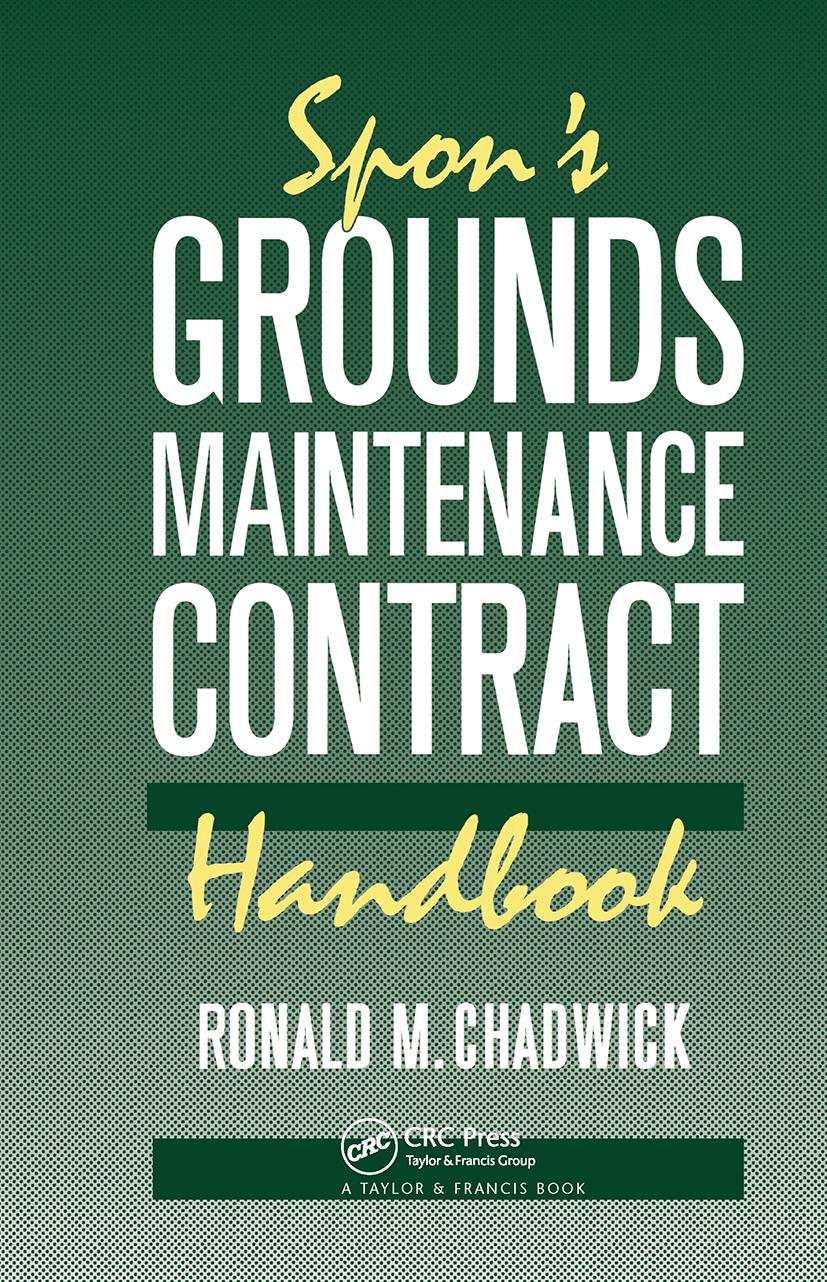 Spon's Grounds Maintenance Contract Handbook: 1st Edition (Hardback) book cover