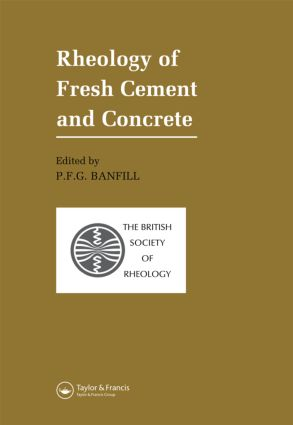 Rheology of Fresh Cement and Concrete: Proceedings of an International Conference, Liverpool, 1990, 1st Edition (Hardback) book cover