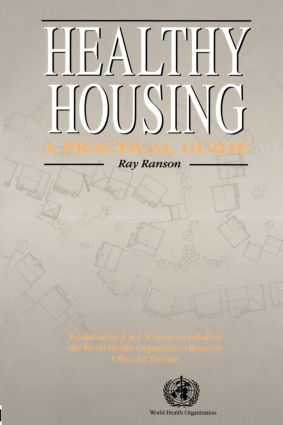 Healthy Housing: A practical guide, 1st Edition (Paperback) book cover
