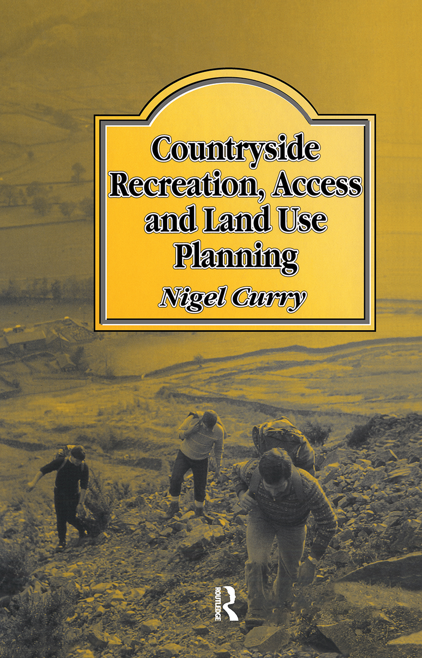 Countryside Recreation, Access and Land Use Planning: 1st Edition (Hardback) book cover