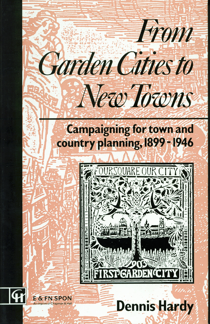 From Garden Cities to New Towns: Campaigning for Town and Country Planning 1899-1946 book cover