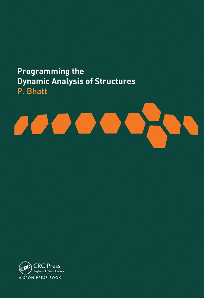 Programming the Dynamic Analysis of Structures: 1st Edition (Hardback) book cover