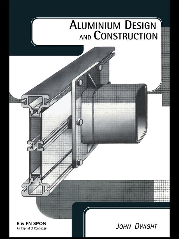Aluminium Design and Construction: 1st Edition (Hardback) book cover