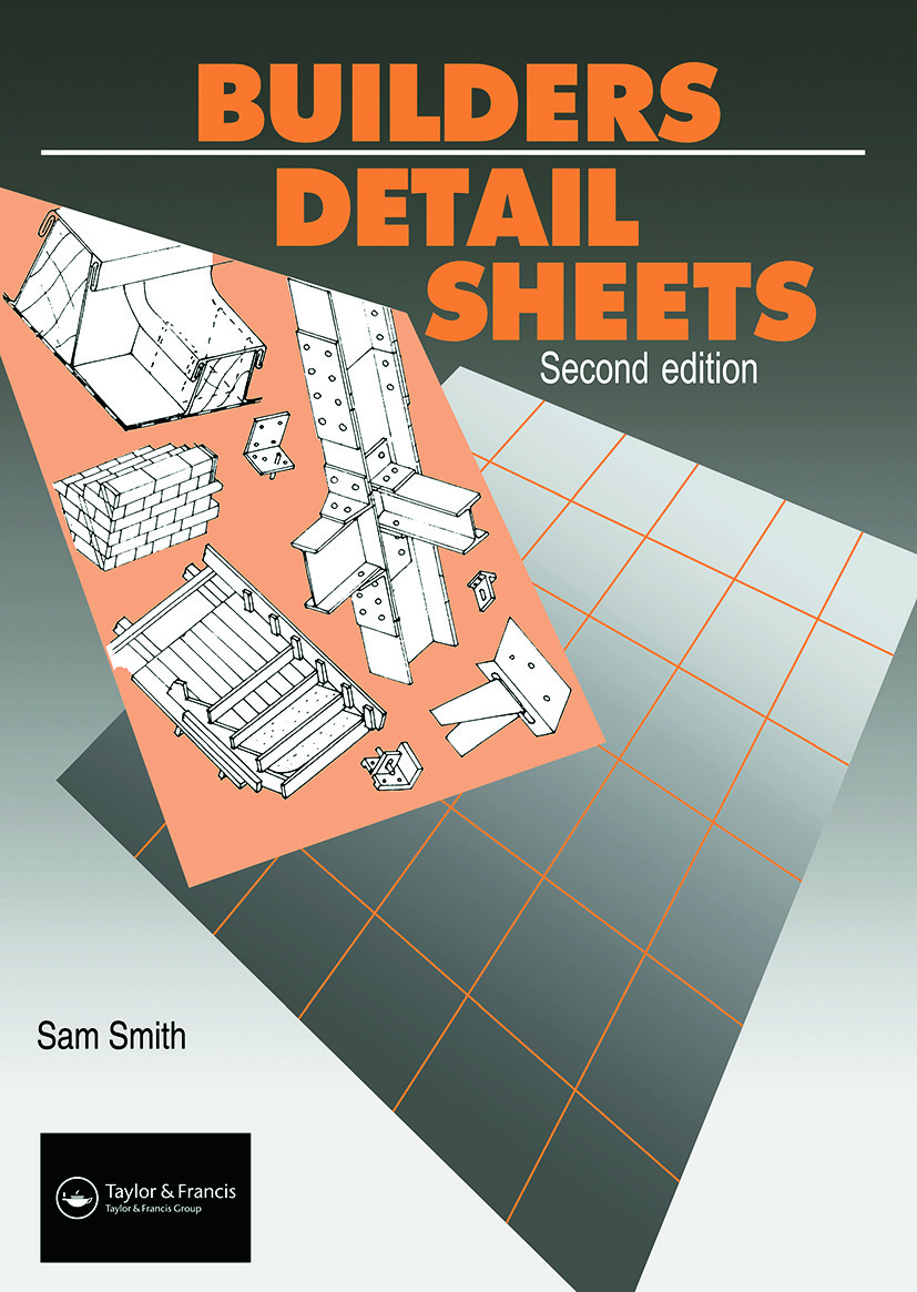 Builders' Detail Sheets: 2nd Edition (Paperback) book cover
