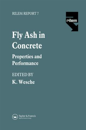 Fly Ash in Concrete: Properties and performance, 1st Edition (Hardback) book cover