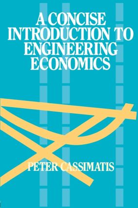 A Concise Introduction to Engineering Economics (Paperback) book cover