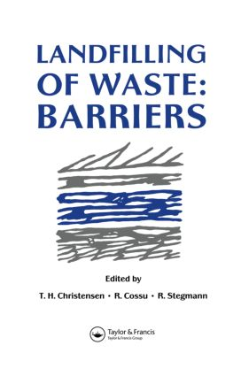 Landfilling of Waste: Barriers, 1st Edition (Hardback) book cover