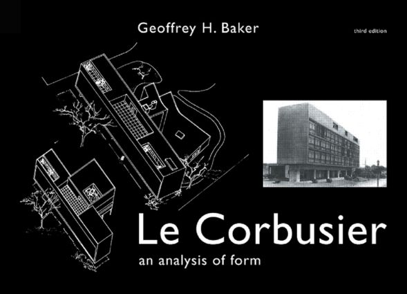 Le Corbusier - An Analysis of Form book cover
