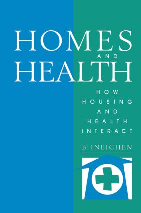 Homes and Health: How Housing and Health Interact (Paperback) book cover
