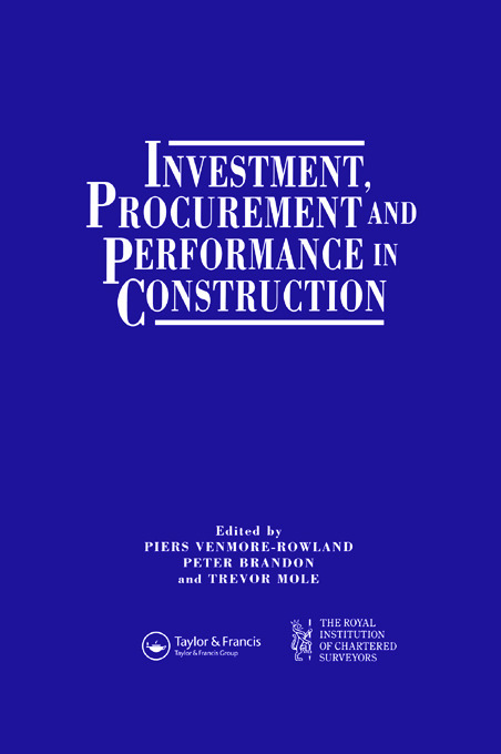 Investment, Procurement and Performance in Construction: The First National RICS Research Conference book cover