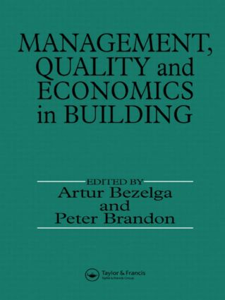 Management, Quality and Economics in Building: 1st Edition (Hardback) book cover