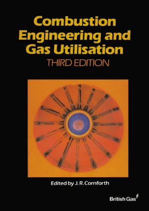 Combustion Engineering and Gas Utilisation: 1st Edition (Hardback) book cover