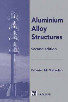 Aluminium Alloy Structures: 2nd Edition (Hardback) book cover