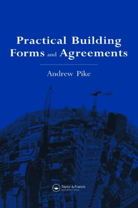 Practical Building Forms and Agreements: 1st Edition (Hardback) book cover