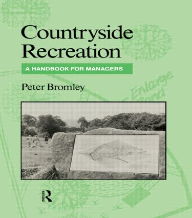 Countryside Recreation: A handbook for managers, 1st Edition (Hardback) book cover