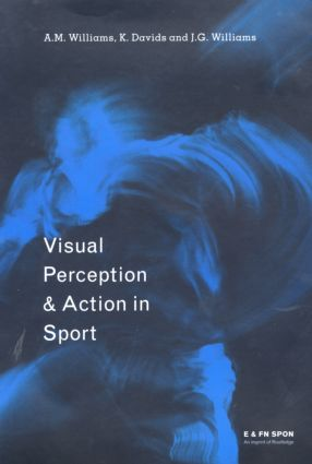 Visual Perception and Action in Sport (Hardback) book cover